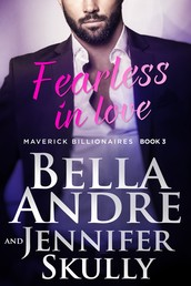 Fearless In Love (The Maverick Billionaires 3)