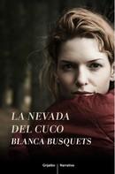 Blanca Busquets: La nevada del cuco