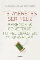 Isabel Pinillos: Te mereces ser feliz