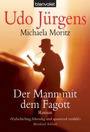 Der Mann mit dem Fagott - Roman