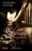 Pandora Winter: Skinchanger: Wildes Blut ★★★★★