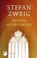 Stefan Zweig: Händels Auferstehung ★★★★