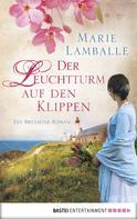 Marie Lamballe: Der Leuchtturm auf den Klippen ★★★★