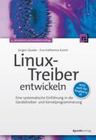 Jürgen Quade: Linux-Treiber entwickeln ★★