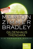 Marion Zimmer Bradley: Gildenhaus Thendara ★★★★★