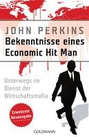 John Perkins: Bekenntnisse eines Economic Hit Man - erweiterte Neuausgabe ★★★★