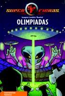 Joaquín Londáiz Montiel: Olimpiadas (Serie Superfieras 8)