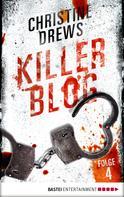 Christine Drews: Killer Blog - Folge 4 ★★★★★