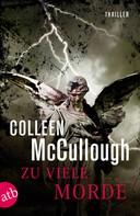 Colleen McCullough: Zu viele Morde ★★★