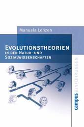 Evolutionstheorien in den Natur- und Sozialwissenschaften