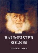 Henrik Ibsen: Baumeister Solneß