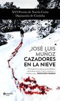 José Luis Muñoz: Cazadores en la nieve