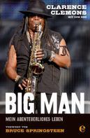 Clarence Clemons: Clarence Clemons - Big Man ★★★★