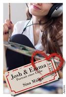 Sina Müller: Josh & Emma 2: Portrait einer Liebe ★★★★★