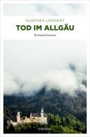 Gunter Lennert: Tod im Allgäu ★★★★