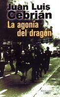 Juan Luis Cebrián: La agonía del dragón