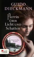 Guido Dieckmann: Herrin über Licht und Schatten ★★★★