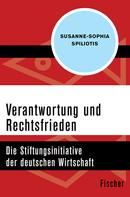 Susanne-Sophia Spiliotis: Verantwortung und Rechtsfrieden