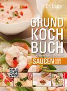 Dr. Oetker: Grundkochbuch - Einzelkapitel Saucen und Dips ★★★