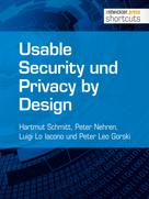 Hartmut Schmitt: Usable Security und Privacy by Design