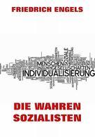 Friedrich Engels: Die wahren Sozialisten