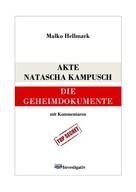 Malko Hellmark: Akte Natascha Kampusch ★★★
