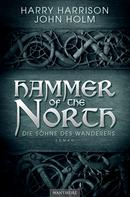 Harry Harrison: Hammer of the North - Die Söhne des Wanderers ★★★★★