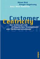 Adam Bird: Customer Centricity