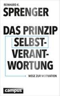 Reinhard K. Sprenger: Das Prinzip Selbstverantwortung ★★★★