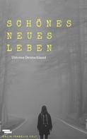 Dalia Isabelle Velt: Schönes neues Leben