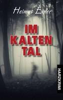 Helmut Exner: Im Kalten Tal ★★★★★