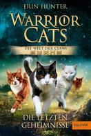 Erin Hunter: Warrior Cats. Die Welt der Clans. Die letzten Geheimnisse ★★★★★