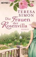 Teresa Simon: Die Frauen der Rosenvilla ★★★★★