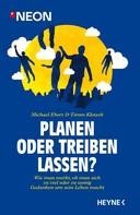 Michael Ebert: Planen oder treiben lassen? ★★★★