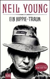 Ein Hippie-Traum - Die Autobiographie Waging Heavy Peace
