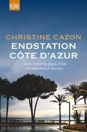 Endstation Côte d´Azur - Der vierte Fall für Kommissar Duval