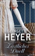 Georgette Heyer: Zärtliches Duell ★★★★★