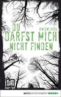 Vincent Voss: Du darfst mich nicht finden ★★★★