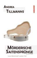 Andrea Tillmanns: Mörderische Saitensprünge ★★★