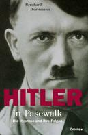 Bernhard Horstmann: Hitler in Pasewalk