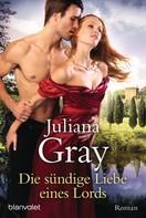 Juliana Gray: Die sündige Liebe eines Lords ★★★★