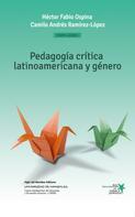 Héctor Fabio Ospina: Pedagogía crítica latinoamericana y género