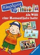 : Ringelgasse 19 - Als Willi eine Hausaufgabe hatte ★★★★★