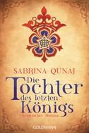 Sabrina Qunaj: Die Tochter des letzten Königs ★★★★★