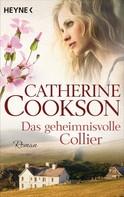 Catherine Cookson: Das geheimnisvolle Collier ★★★★