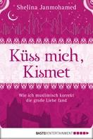 Shelina Janmohamed: Küss mich, Kismet ★★★