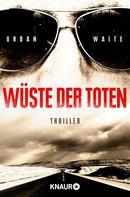 Urban Waite: Wüste der Toten ★★★