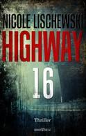 Nicole Lischewski: Highway 16 ★