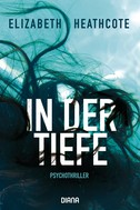Elizabeth Heathcote: In der Tiefe ★★★★