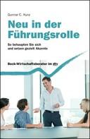 Gunnar C. Kunz: Neu in der Führungsrolle